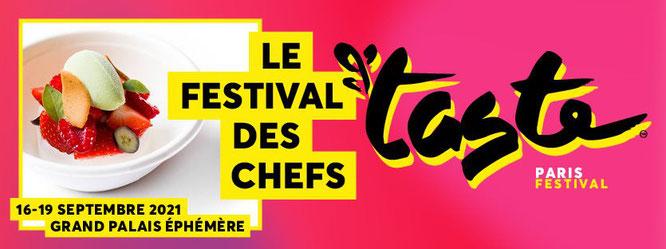 Taste Of Paris 2021 du 16 au 19 septembre au Grand Palais éphémère - Gourmandises TV