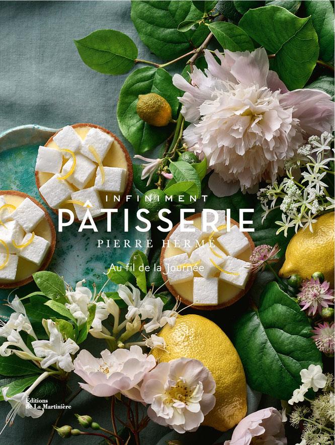 Infinement Pâtisserie, le nouveau livre de Pierre Hermé, le 28 octobre aux Editions de la Martinière