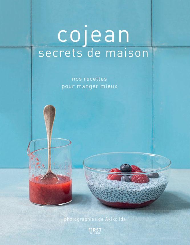 Secrets de Maison : Le livre anniversaire de cojean pour manger mieux ! chez First Edition