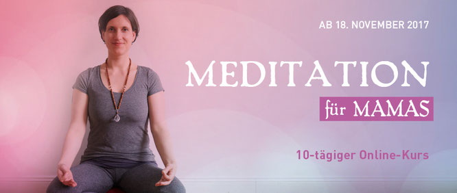 Maite Woköck Online-Meditationskurs  MOMazing Yoga Mama Mami Blog Yogamama