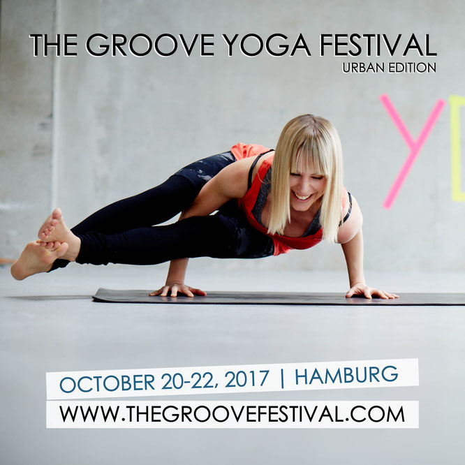 The Groove Festival mit Nadine Maslonka von Damn Good Yoga in Hamburg.