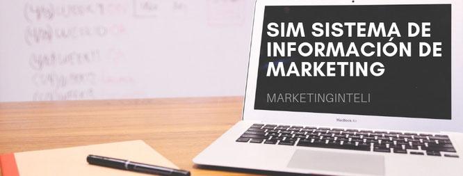 Qué es el SIM Sistema de Información de marketing