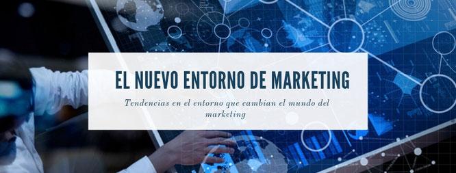 Análisis del nuevo entorno de marketing