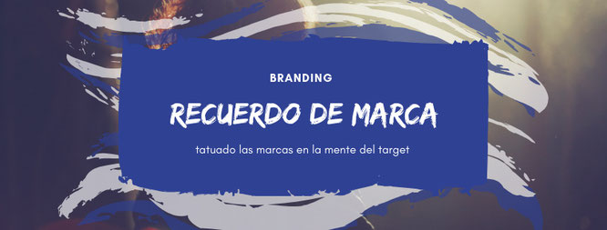 Significado del recuerdo de marca, marketinginteli