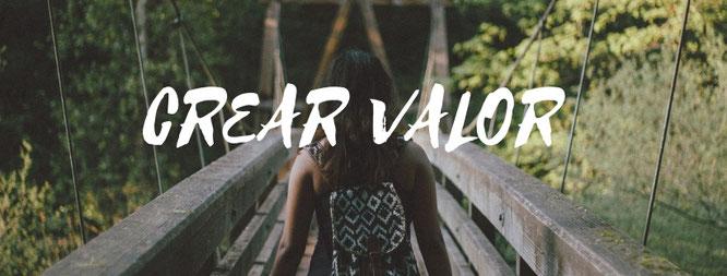 Qué es crear valor