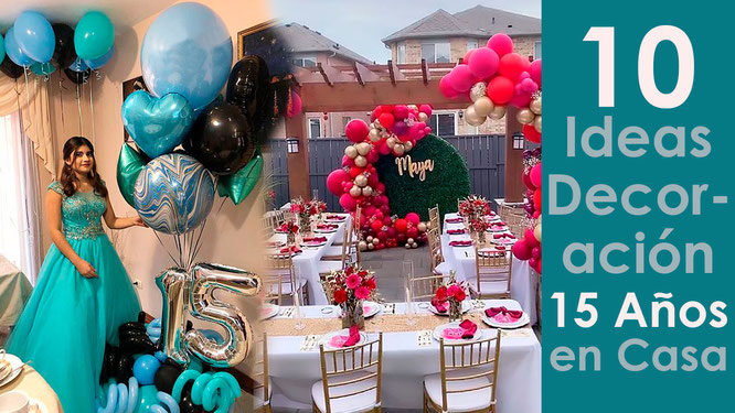 10 ideas de decoracion para 15 años en casa