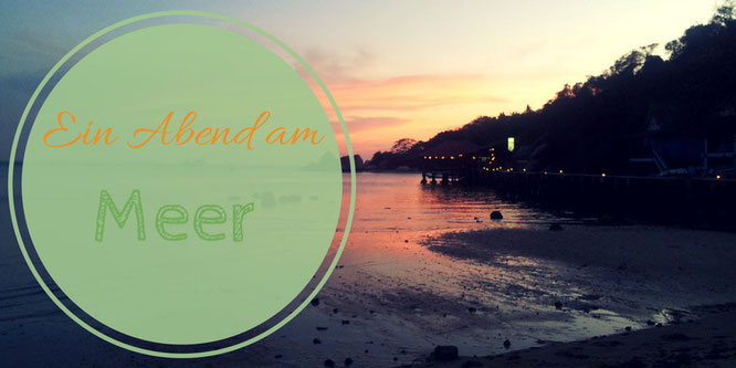 Travelisi Meer Thailand Sonnenuntergang