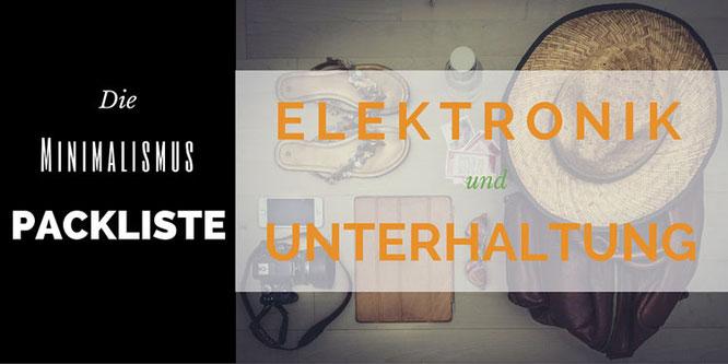 Packliste Minimalismus Elektronik