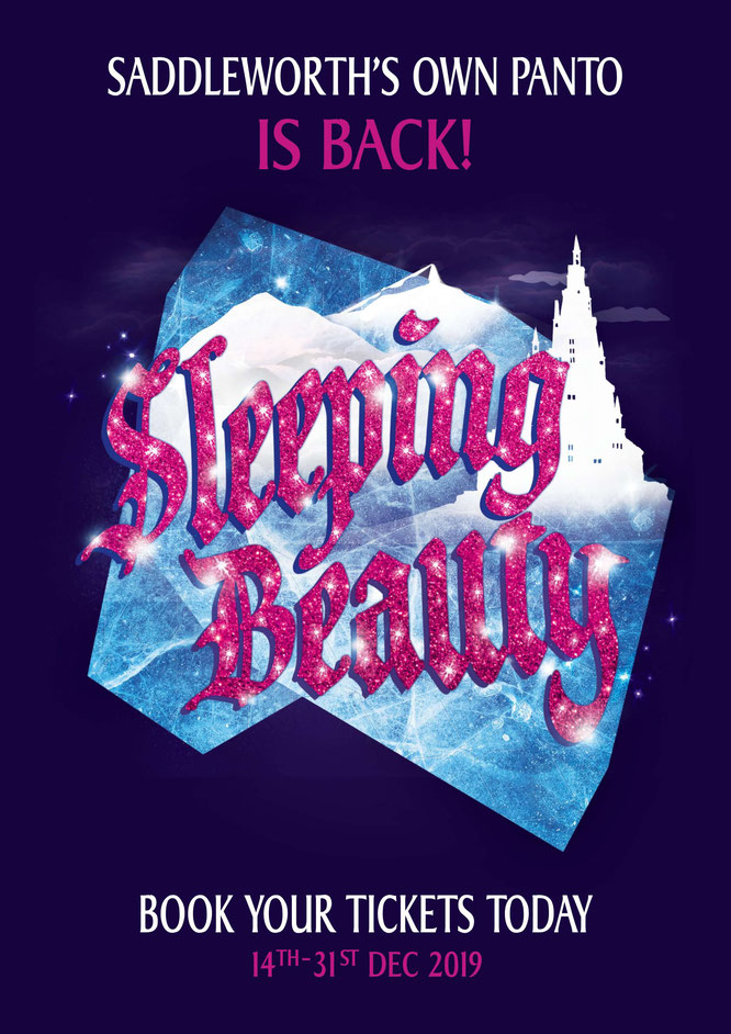 Saddleworth's magical pantomime for 2019 at the Millgate SLEEPING BEAUTY