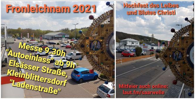 An Fronleichnam 2021 gibt es den ersten Autogottesdienst in der Gemeinde Kleinblittersdorf.