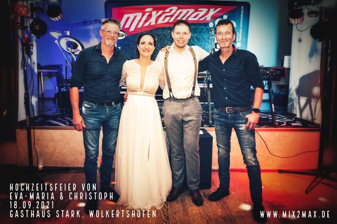 Hochzeitsfeier von Eva-Maria & Christoph, 18.09.2021, Gasthaus Stark Wolkertshofen, Hochzeitsband & Partyband mix2max