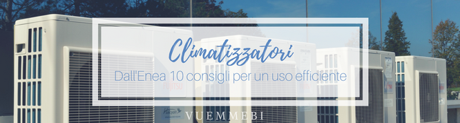 Climatizzatori, Enea, consigli risparmio, impianti cagliari, climatizzazione cagliari