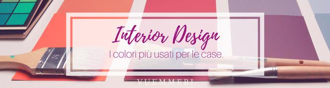 Interior design, colori più usati per le case, impresa edile cagliari, pittura cagliari, pareti colorate