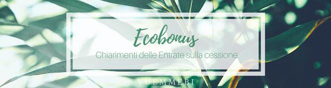 Ecobonus, agenzia delle entrate, chiarimenti cessione ecobonus, energia cagliari, ecobonus cagliari, edifici