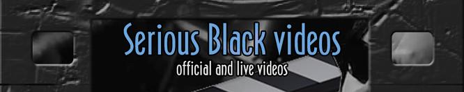 Serious Black videos