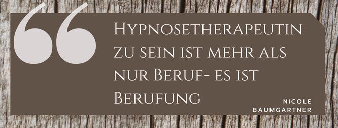 hypnosetherapeutin Nicole Baumgartner Zitat