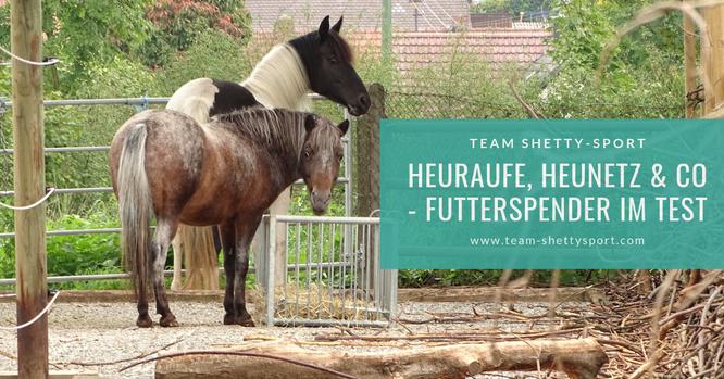 Heuraufe, Heunetz & Co: Futterspender für Pferde im Test.