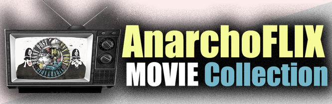 AnarchoFlix Movie Collection by Penny Post - graphic link