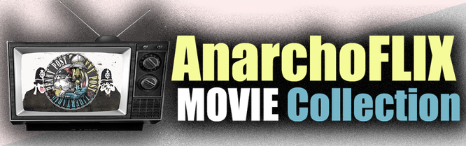 AnarchoFlix Movie Collection by the Penny Post