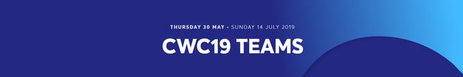 CWC19 - Teams