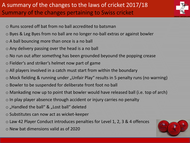 A summary of the changes to the laws of cricket 2017/18 prepared for Cricket Switzerland (slide 1)