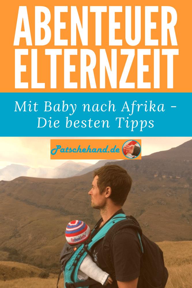 Mit Baby nach Afrika reisen - Die besten Tipps: Pinterest-Grafik auf Mama-Blog Patschehand.de.