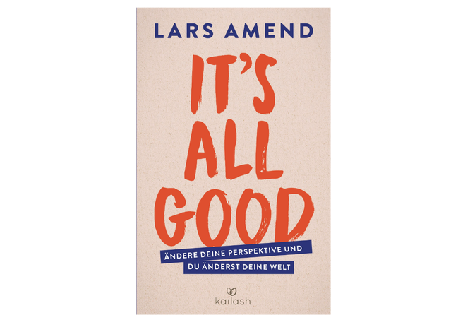 It`s all good von Lars Amend
