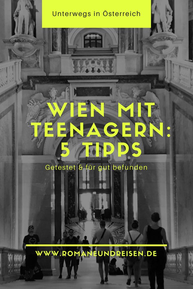Wien mit Teenagern: 5 Tipps