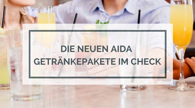 Die neuen AIDA Getränkepakete im Check - STADT LAND CRUISE