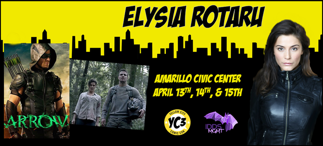 Apr 13-15, 2018 - Amarillo, TX. - Yellow City Comic Con - With Elysia Rotaru and Amber Nash.