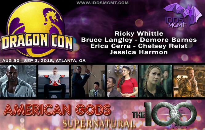 Aug 31-Sep 3, 2018 - Atlanta, GA. - Dragon Con - With Jessica Harmon, Erica Cerra, Chelsey Reist, Ricky Whittle, Bruce Langley and Demore Barnes.