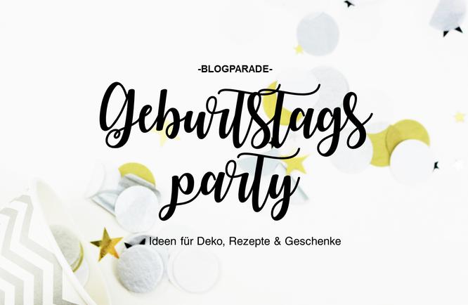 Bild: Partystories Blog, Ideen zum Geburtstag feiern wie DIY Deko, DIY Geschenke, Rezepte, Blogparade #Geburtstagsparty