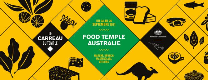 PARIS : Food Temple Australie au Carreau du Temple du 24 au 26 septembre - Gourmandises TV