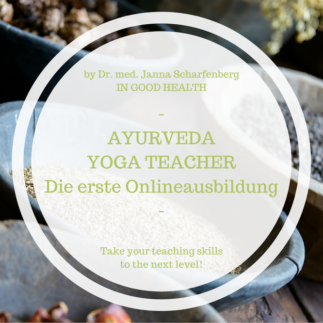 Ayurveda Yoga Teacher Onlineausbildung mit Dr. med. Janna Scharfenberg. Mama Yoga Blog MOMazing.