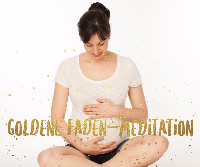 Die Goldene Faden Meditation für Schwangere und Mütter auf dem Mama Yoga Blog MOMazing.