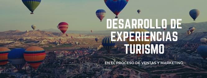 Desarrollo de experiencias en la industria del turismo