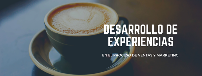 Desarrollo de Experiencias, marketing y venta de experiencias