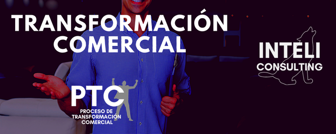 PTC Proceso de Transformación Comercial