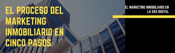 El proceso de desarrollo estratégico en el marketing inmobiliario