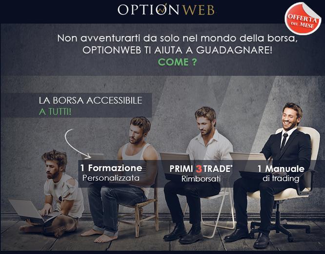optionweb primi 2 trades operazioni rimborsate opzioni binarie