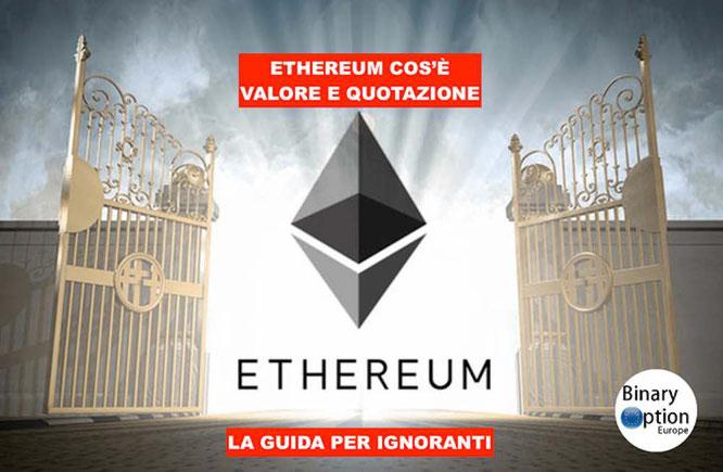 ethereum cos'è come funziona cambio ethereum euro quotazione in tempo reale