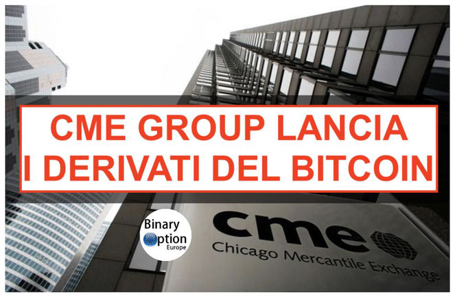 cme group borsa di Chicago lancia il bitcoin future derivato