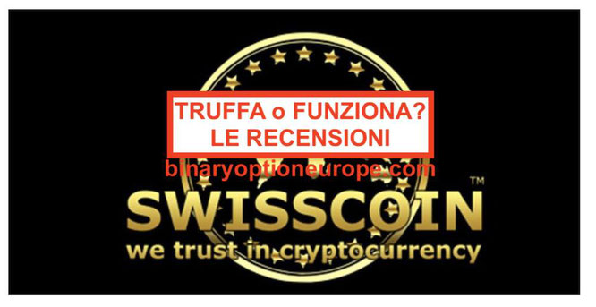 Swisscoin Italia truffa Quotazione valore oggi recensioni criptovaluta