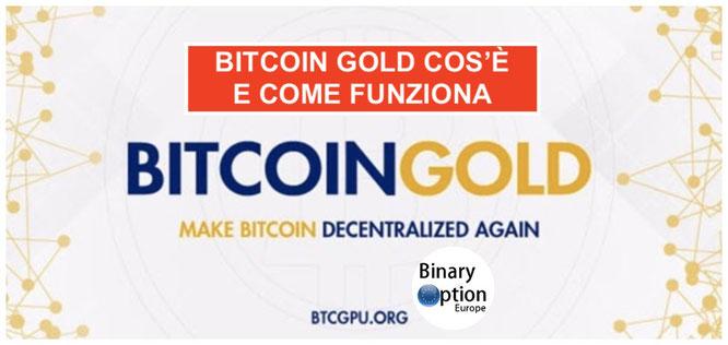 bitcoin gold cos'è come funziona