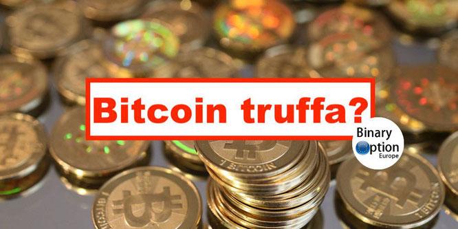 bitcoin truffa realtà affare