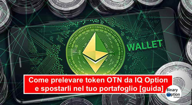 come prelevare token otn guida iq option