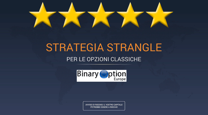 strategia strangle opzioni digitali iq option