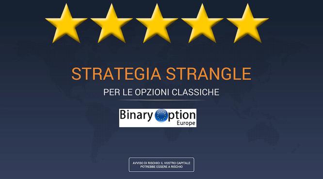 strategia strangle opzioni digitali iq option