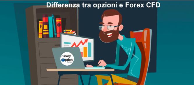 differenza tra opzioni binarie e forex trading cfd