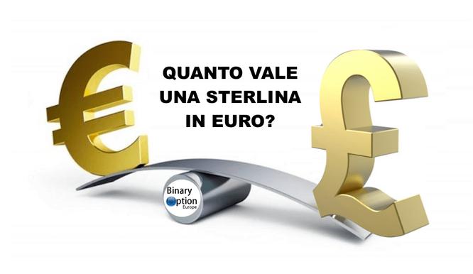 quanto vale una sterlina in euro oggi 2019